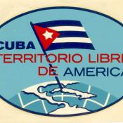 Наклейка «Cuba territorio libre de America» (Куба - территория свободной Америки). 1961 г.