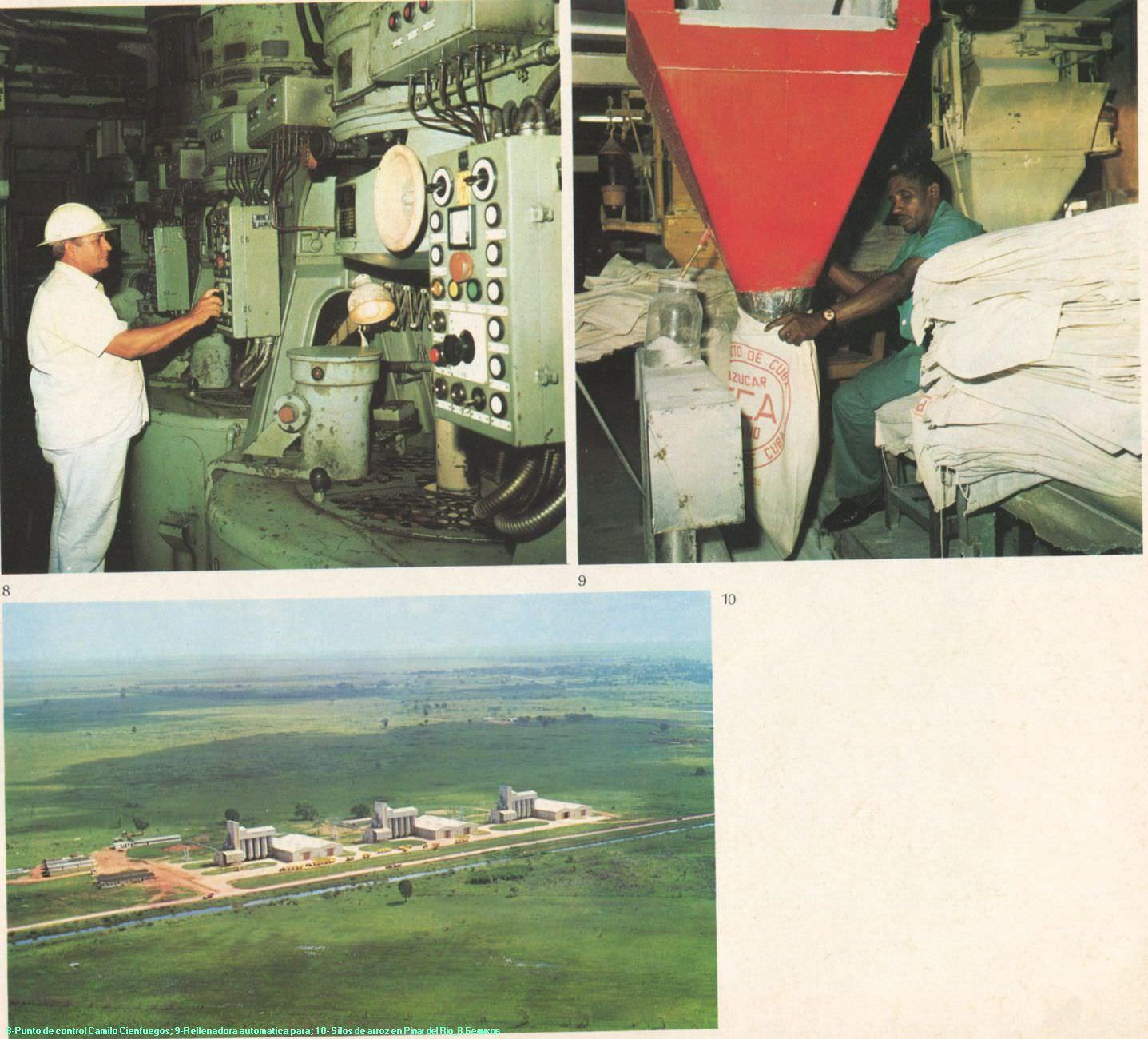 008. Punto de control Camilo Cienfuegos; 9. Rellenadora automatica para; 10. Silos de arroz en Pinar del Rio.