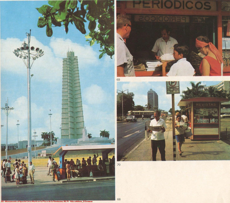 068. Monumento al Apostol Jose Narti en la Plaza de la Revolucion. 069,070. Vida cotidiana.