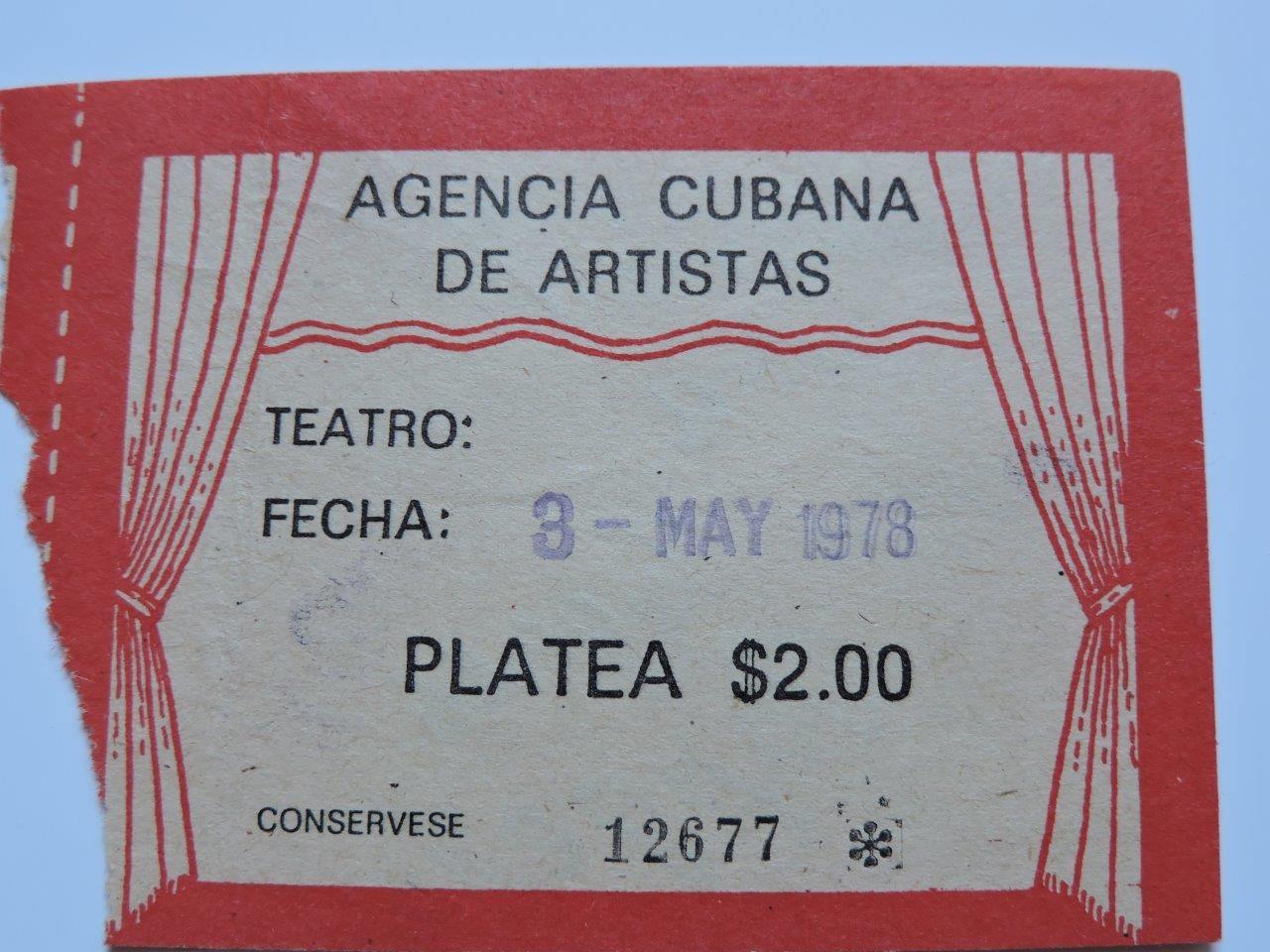 1978-05-03. Билет в театр. Билеты распространяло Кубинское агентство артистов.