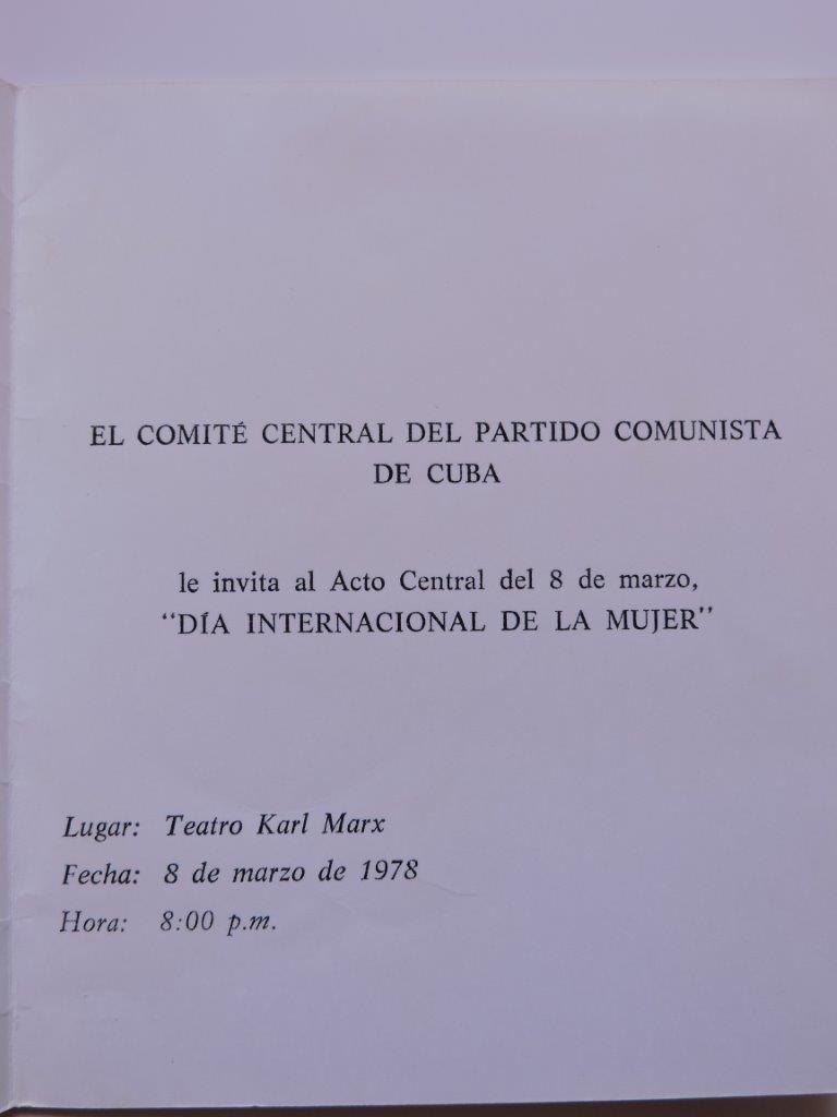 1978-03-08. БКЗ «Карл Маркс». ЦК Компартии Кубы приглашает на торжественное мероприятие по случаю Международного женского дня.